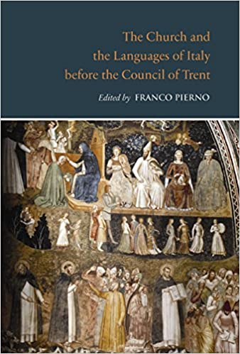 The Church and the Languages of Italy before the Council of Trent