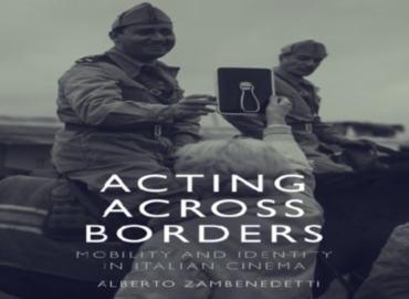 """book cover of """"Acting Across Borders: Mobility and Identity in Italian Cinema"""""""