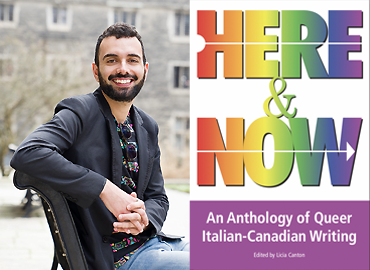 Headshot of Paolo Frasca with book cover with words: Here & Now: An Anthology of Queer Italian-Canadian Writing